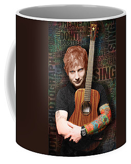Ed Sheeran And Song Titles Coffee Mug by Tony Rubino
