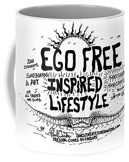 Ego Free Inspired Lifestyle Coffee Mug