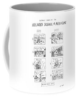 Entrance Exam For The Mildred School Of Medicine Coffee Mug