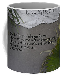 E.o. Wilson Quote Coffee Mug by Kathy Barney
