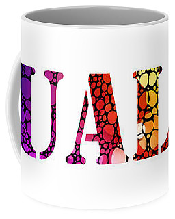 Equality For All 3 - Stone Rock'd Art By Sharon Cummings Coffee Mug