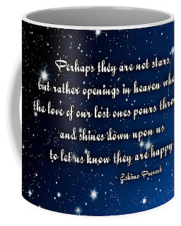 Eskimo Proverb Perhaps They Are Not Stars Coffee Mug