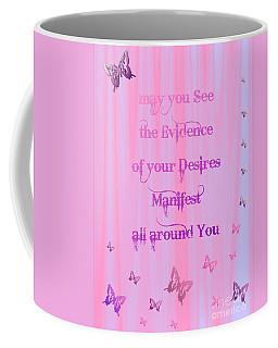 Evidence Of Desire Manifest Coffee Mug