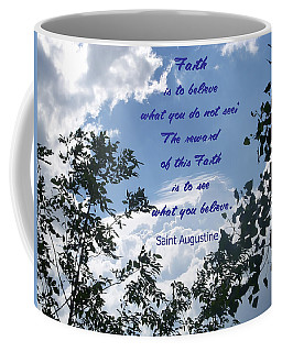 Faith Coffee Mug by Aimee L Maher Photography and Art Visit ALMGallerydotcom