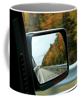 Fall In The Rearview Mirror Coffee Mug