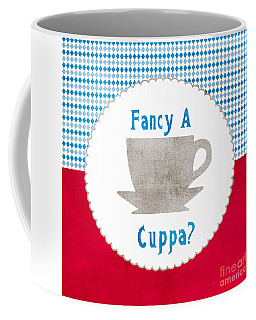 Fancy A Cup Coffee Mug