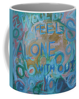 Feel One With You Coffee Mug