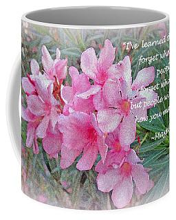 Flowers With Maya Angelou Verse Coffee Mug by Kay Novy