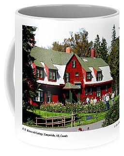 Franklin D. Roosevelt Cottage Campobello Nb Coffee Mug