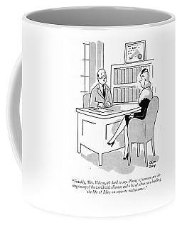 Frankly, Mrs. Wilson, It's Hard To Say. Plenty Coffee Mug