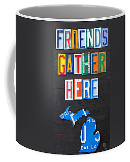 Friends Gather Here Recycled License Plate Art Lettering Sign Michigan Version Coffee Mug