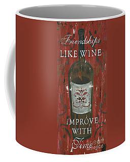Friendships Like Wine Coffee Mug
