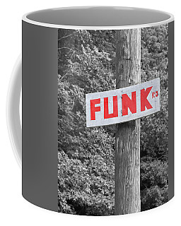 Coffee Mug featuring the photograph Funk Road by Brooke T Ryan