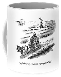 Go Find Out Why A Peasant Is Giggling At Midday Coffee Mug