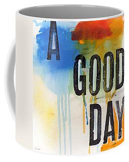 Good Day Coffee Mug