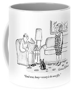 Good News, Honey - Seventy Is The New Fifty Coffee Mug