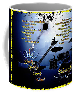 Goodbye Yellow Brick Road Coffee Mug