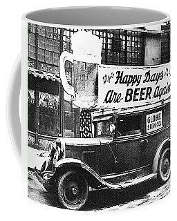 Happy Days Are Beer Again Coffee Mug