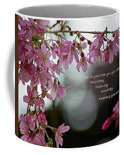 Coffee Mug featuring the photograph Has Anyone Told You... by Jordan Blackstone