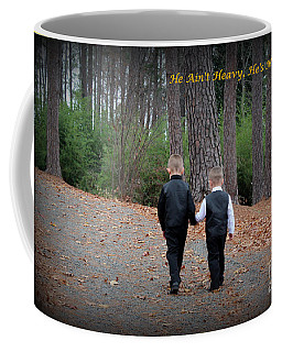 He Aint Heavy/ Hes My Brother Coffee Mug