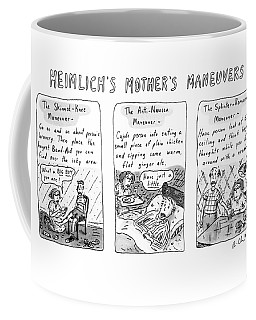 Heimlich's Mother's Maneuvers Coffee Mug