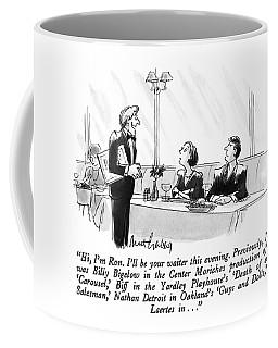 Hi, I'm Ron.  I'll Be Your Waiter This Evening Coffee Mug