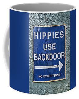 Hippies Use Back Door In Full Color Coffee Mug