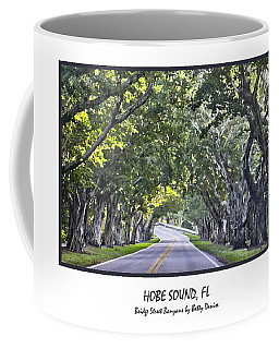Hobe Sound Fl-bridge Street Banyans Coffee Mug