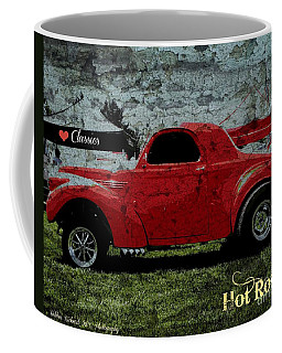 Coffee Mug featuring the photograph Hot Rod Graffiti Series by Bobbee Rickard