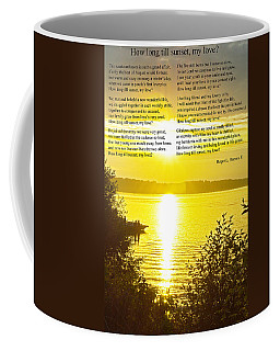 How Long Till Sunset Coffee Mug by Tikvah's Hope
