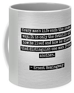 How You Live Coffee Mug