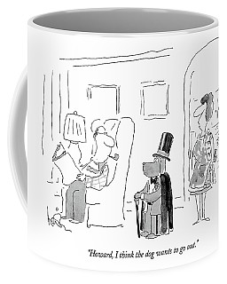 Howard, I Think The Dog Wants To Go Out Coffee Mug