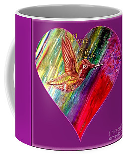 Hummingbird Spreads Peace And Love Coffee Mug by Kimberlee Baxter