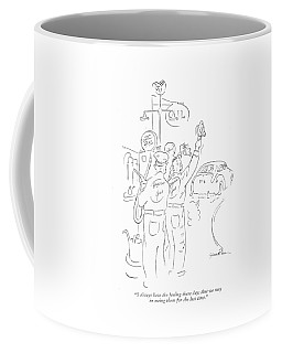 I Always Have The Feeling These Days That Coffee Mug