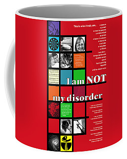 I Am Not My Disorder Coffee Mug