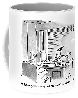 I Believe You've Already Met My Associate Coffee Mug