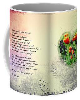 I Carry Your Heart With Me  Coffee Mug