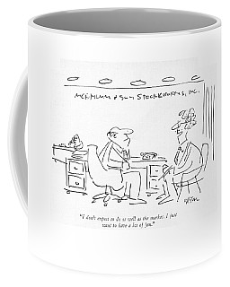 I Don't Expect To Do As Well As The Market Coffee Mug