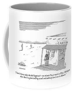 I Don't Know What The Hell Happened - One Minute Coffee Mug