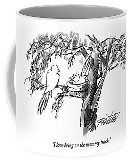 I Love Being On The Mommy Track Coffee Mug