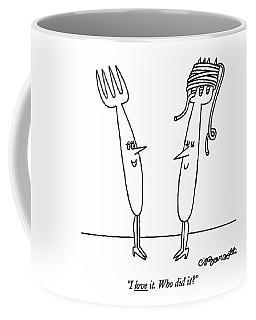 I Love It. Who Did It? Coffee Mug