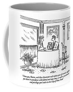 I Love You, Sharon, And These Documents Coffee Mug