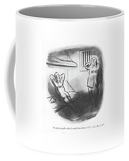 I Often Wonder What I Would Have Been - 4-f Coffee Mug