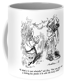 I Think It Is Most Admirable Coffee Mug