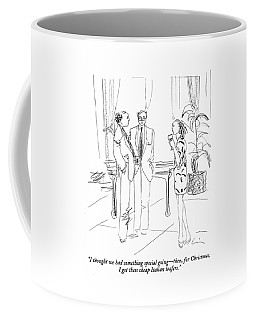 I Thought We Had Something Special Going - Coffee Mug