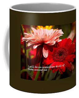 I Will Be An Inspiration Coffee Mug by Patrice Zinck