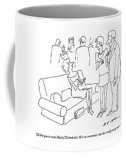 I'd Like You To Meet Marty Thorndecker. He's An Coffee Mug