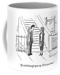 If A Sixth Borough Opens Coffee Mug
