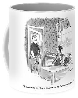 If Anyone Wants Coffee Mug