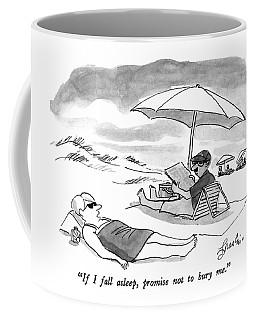 If I Fall Asleep Coffee Mug